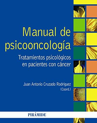 Manual de psicooncología: Tratamientos psicológicos en pacientes con cáncer (Psicología) (Spanis