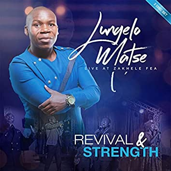 Revival and Strength