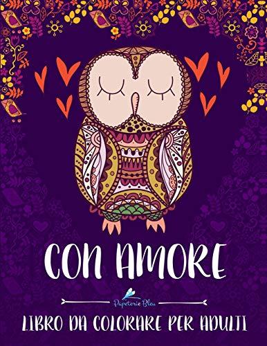 Con Amore: Libro Da Colorare Per Adulti