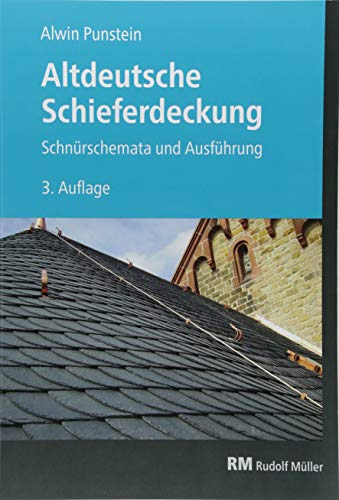 Altdeutsche Schieferdeckung: Schnürschemata und Ausführung