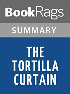 Summary & Study Guide The Tortilla Curtain by T. Coraghessan Boyle