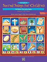 Favorite Sacred Songs for Children..Hholidays and Holy Days