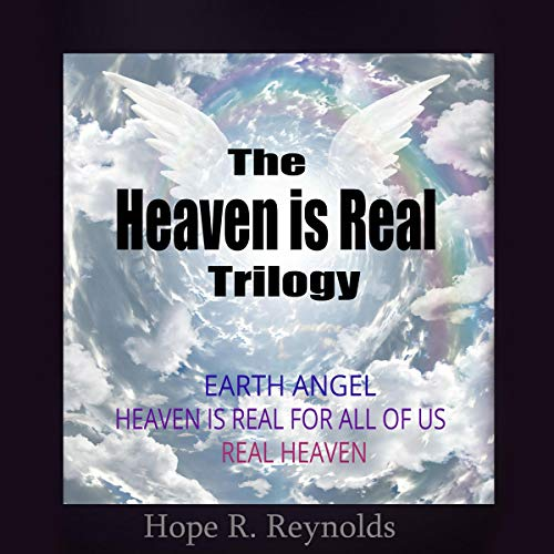 The Heaven Is Real Trilogy cover art