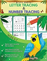 Number Tracing & Letter Tracing: Handwriting Workbook: 2 Books in 1: +235 Practice Pages: Practice for Kids Ages 3-7 and Preschoolers - Pen Control, Line Tracing, Letters, Numbers and More!