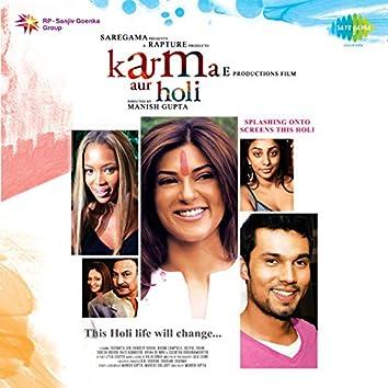 Karma Aur Holi (Original Motion Picture Soundtrack)