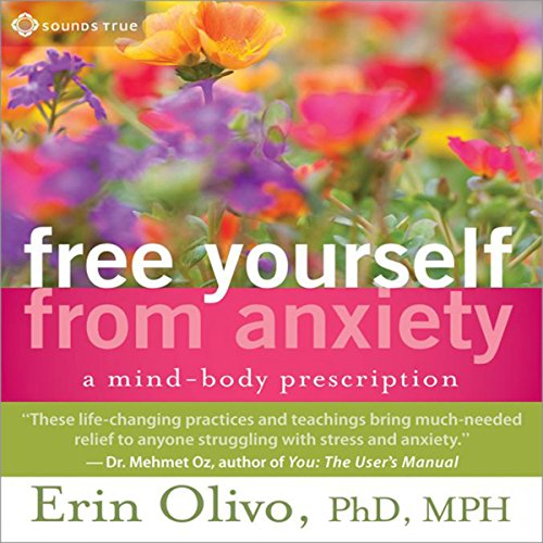Free Yourself from Anxiety audiobook cover art
