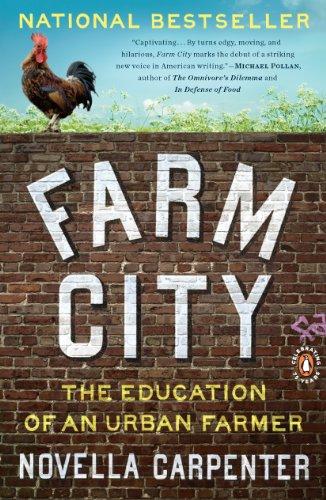 Farm City: The Education of an Urban Farmer by [Novella Carpenter]