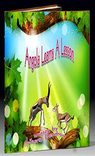 Book: Angola Learns A Lesson by Liberty Dendron
