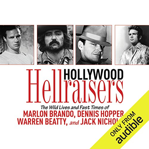 Hollywood Hellraisers audiobook cover art