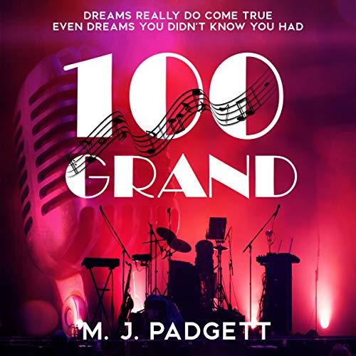 100 Grand Audiobook By M. J. Padgett cover art