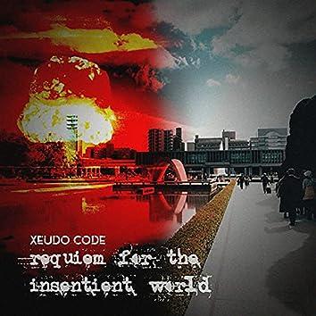 Requiem For the Insentient World