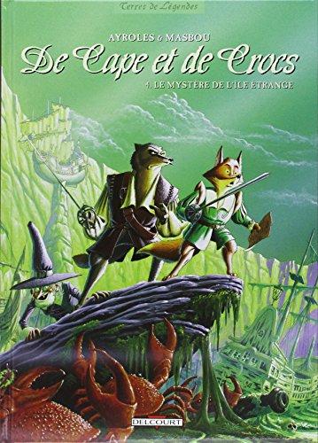 De Cape et de Crocs, tome 4 : Le Mystère de l'île étrange