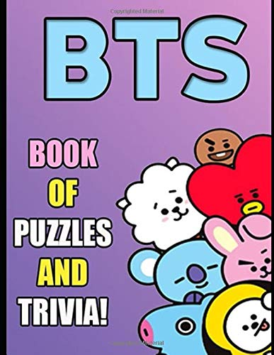 BTS BOOK OF PUZZLES AND TRIVIA: The Ultimate Puzzle Book for Kpop Fans and BTS Army of All Ages