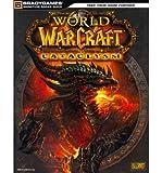 [(World of Warcraft Cataclysm Signature Series Guide )] [Author: Joe Branger] [Dec-2010] - 07/12/2010