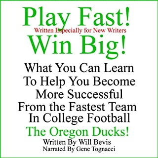 Play Fast! Win Big! What You Can Learn from the Fastest Team in College Football, the Oregon Ducks. audiobook cover art