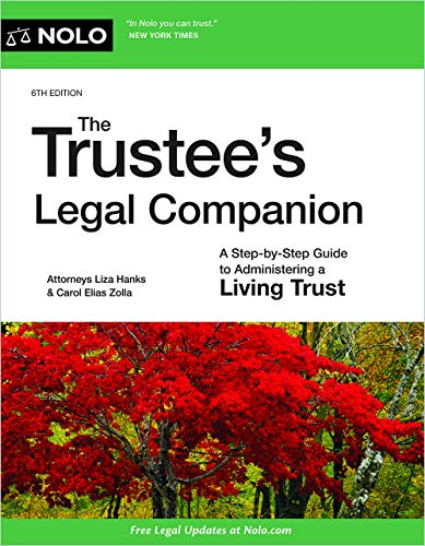 Trustee's Legal Companion, The: A Step-by-Step Guide to Administering a Living Trust (English Edition)