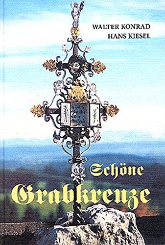 Price comparison product image Schöne Grabkreuze: Gedanken zum Friedhof in Reicholzried
