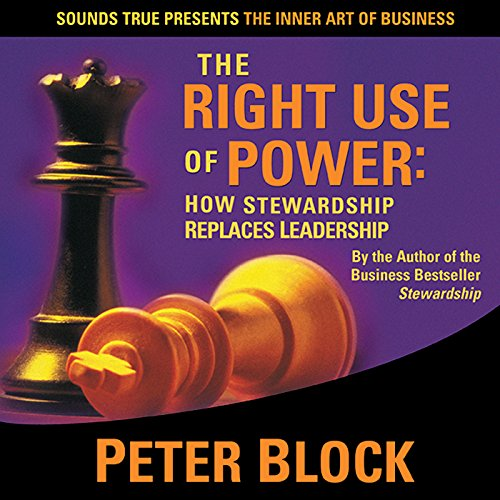 The Right Use of Power audiobook cover art