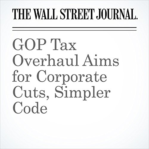 GOP Tax Overhaul Aims for Corporate Cuts, Simpler Code copertina