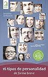 16 tipos de personalidad de forma breve (Tu tipo de personalidad)