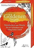 Die Goldenen Regeln- Weisheiten und Werte fuer ein zufriedenes und erfolgreiches Leben: - 40 Karten mit Anleitung