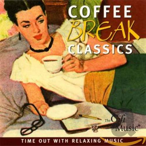 Coffee Break Classics - Musik für die Kaffeepause