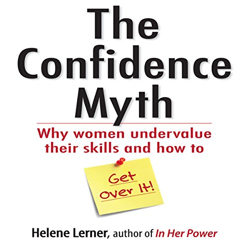 The Confidence Myth audiobook cover art