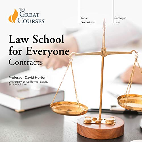 Law School for Everyone: Contracts Audiobook By David Horton,                                                                                        The Great Courses cover art