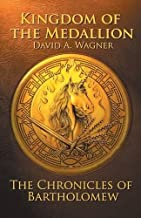 Kingdom of the Medallion: The Chronicles of Bartholomew