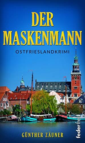 Der Maskenmann. Ostfrieslandkrimi