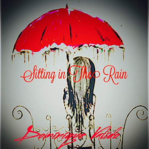 Sitting in the Rain audiobook cover art