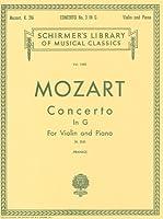 モーツァルト: バイオリン協奏曲 第3番 ト長調 KV 216/フランコ編/シャーマー社/ピアノ伴奏付ソロ楽譜