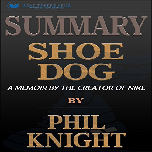 Summary: Shoe Dog audiobook cover art