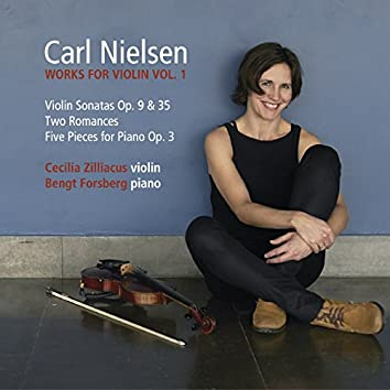 Carl Nielsen: Works for Violin Vol. 1