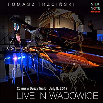 Live in Wadowice (Live, July the 8th, 2017)