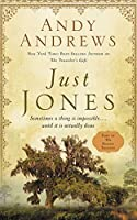Just Jones: Sometimes a Thing Is Impossible… Until It Is Actually Done (Noticer Trilogy)