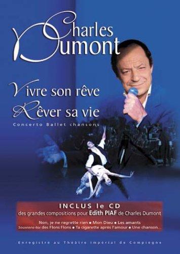 Coffret Charles Dumont : Vivre Son Reve Rever sa Vie