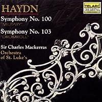 Haydn: Symphonies No. 100 Military & No. 103 by Mackerras/St. Luke's (2002-04-23)