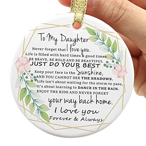 Two-Side Printed to My Daughter Christmas Ornament, Gifts for Daughter from Mom and Dad, Inspirational Gifts for Daughter, to My Daughter Never Forget That I Love You