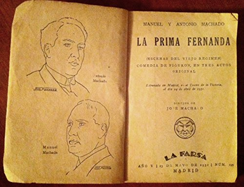 LA PRIMA FERNANDA. Escenas del Viejo Régimen