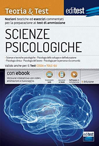 Test Scienze Psicologiche 2021: manuale di teoria e test. Valido anche per il Tolc-Su. Con e-book e simulatore in omaggio
