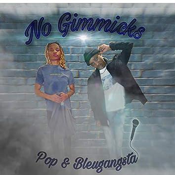 No Gimmicks (feat. Pop)