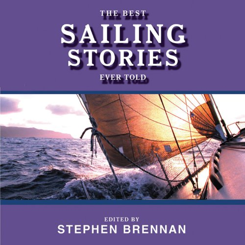 The Best Sailing Stories Ever Told audiobook cover art