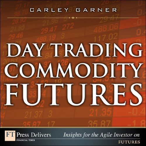Day Trading Commodity Futures (English Edition)