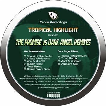 The Promise vs Dark Angel Remixes