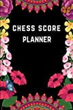 chess score planner: chess score log book | Perfect Gift Chess Lovers | Chess Game Record Keeper Book | Chess Score Sheets.