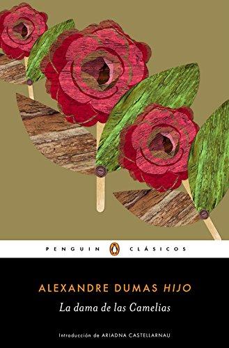 La dama de las Camelias (Penguin Clásicos)