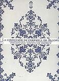 La colección de cerámica de Alcora : The Hispanic Society of América : Real fábrica de loza de Alcora durante las casas de Aranda y de Híjar, (1727-1858) (Catàlegs)