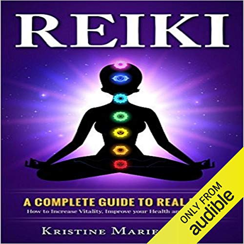 A Complete Guide to Real Reiki cover art