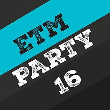 Etm Party, Vol. 16
